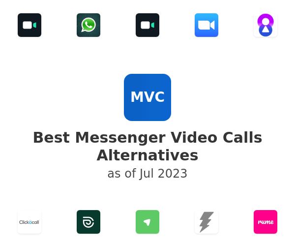Best Messenger Video Calls Alternatives