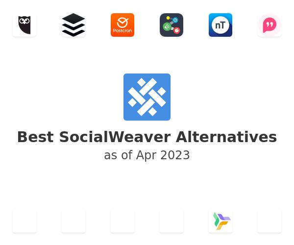 Best SocialWeaver Alternatives