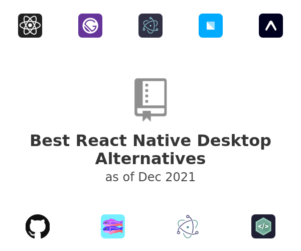 Best React Native Desktop Alternatives