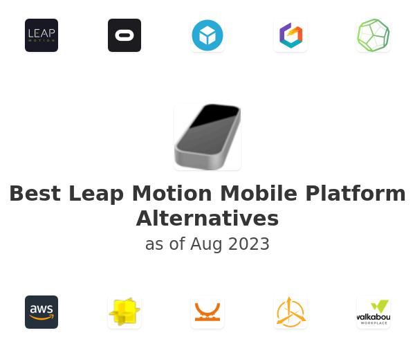 Best Leap Motion Mobile Platform Alternatives