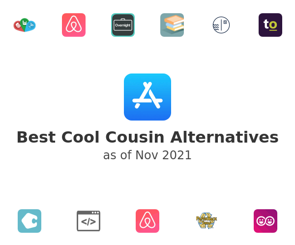 Best Cool Cousin Alternatives