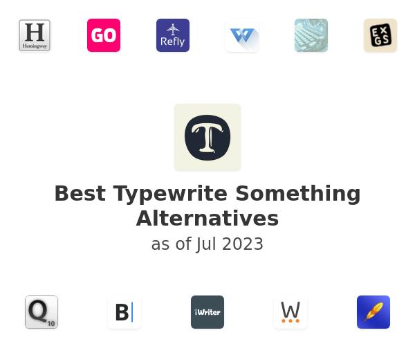 Best Typewrite Something Alternatives