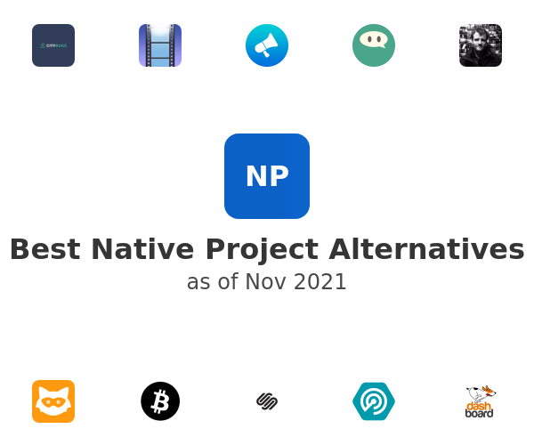 Best Native Project Alternatives