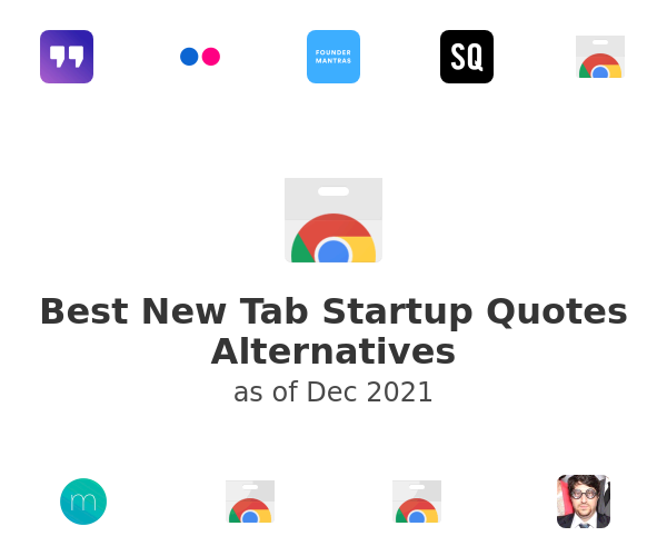 Best New Tab Startup Quotes Alternatives
