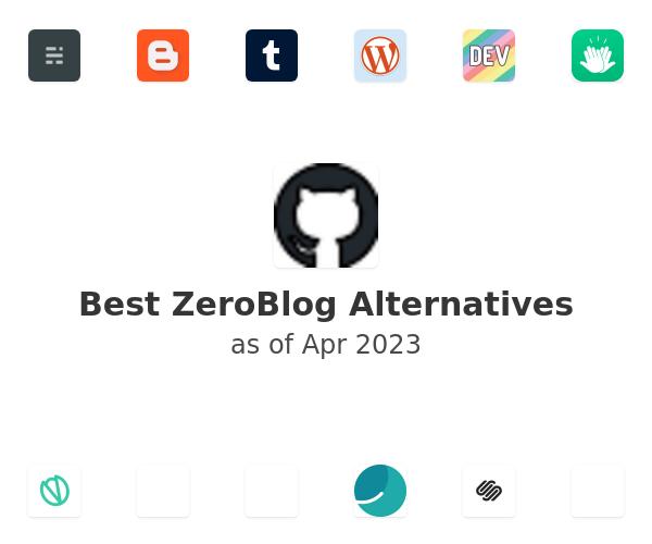 Best ZeroBlog Alternatives