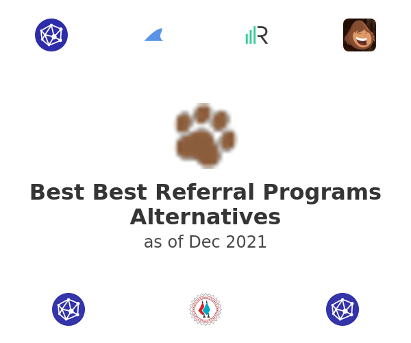 Best Best Referral Programs Alternatives