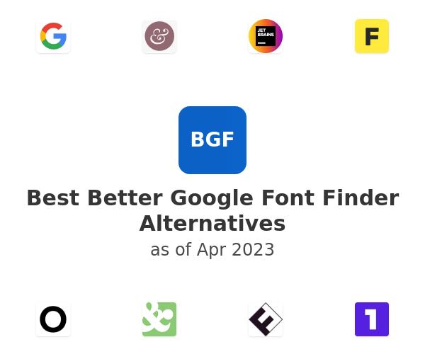 Best Better Google Font Finder Alternatives