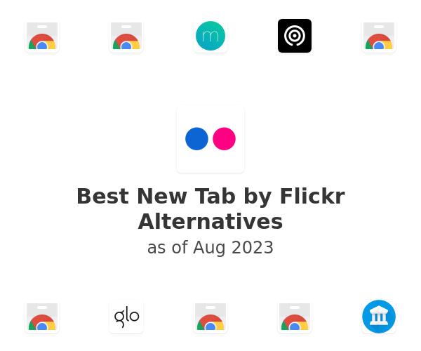 Best New Tab by Flickr Alternatives