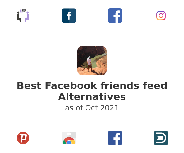 Best Facebook friends feed Alternatives