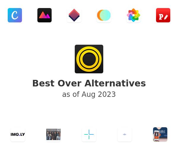 Best Over Alternatives