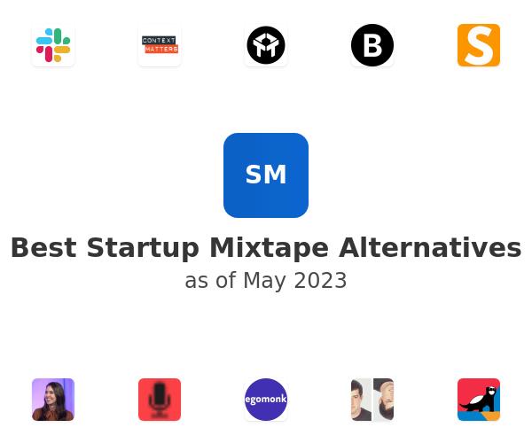 Best Startup Mixtape Alternatives