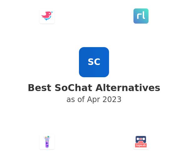 Best SoChat Alternatives