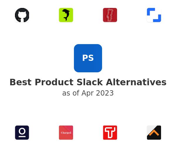 Best Product Slack Alternatives