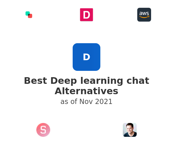 Best Deep learning chat Alternatives