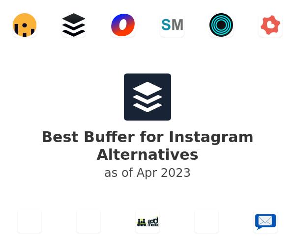 Best Buffer for Instagram Alternatives