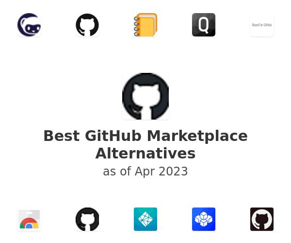 Best GitHub Marketplace Alternatives