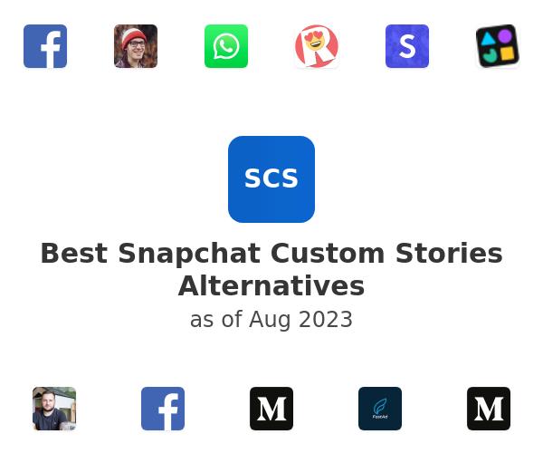 Best Snapchat Custom Stories Alternatives