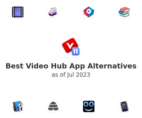 Best Video Hub App Alternatives