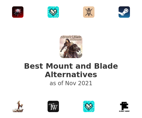 Best Mount and Blade Alternatives