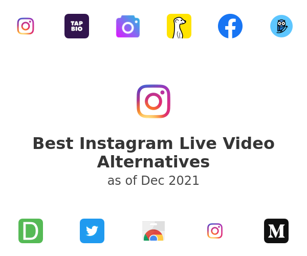Best Instagram Live Video Alternatives