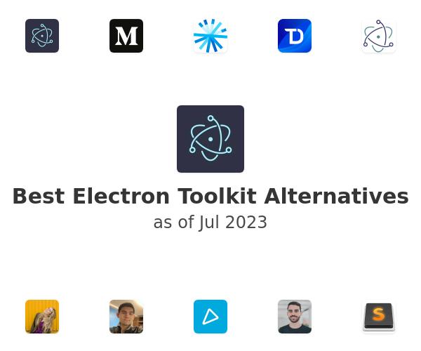 Best Electron Toolkit Alternatives