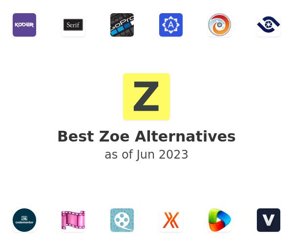 Best Zoe Alternatives