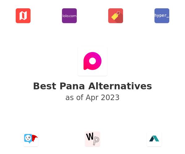 Best Pana Alternatives