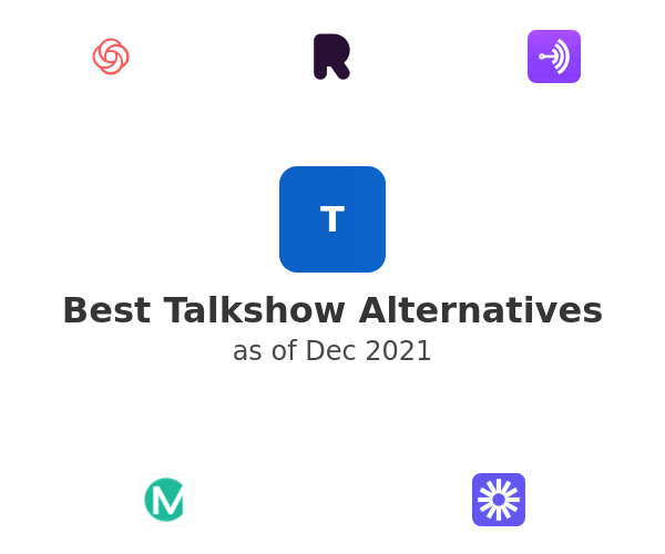 Best Talkshow Alternatives