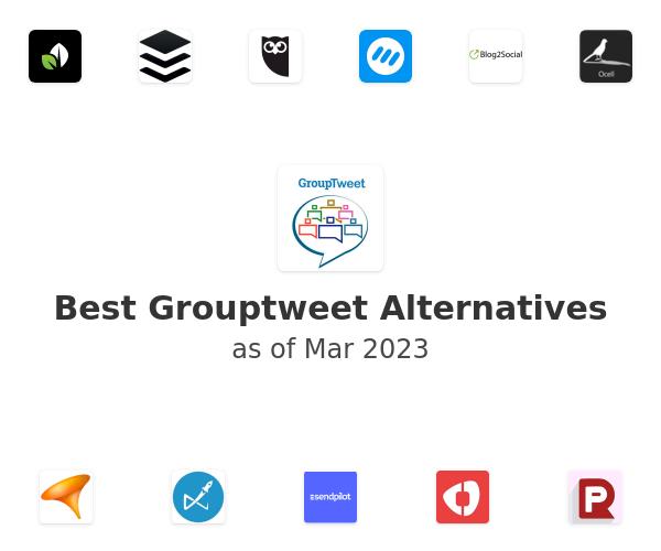 Best Grouptweet Alternatives