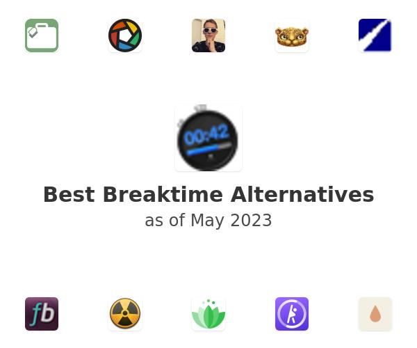 Best Breaktime Alternatives