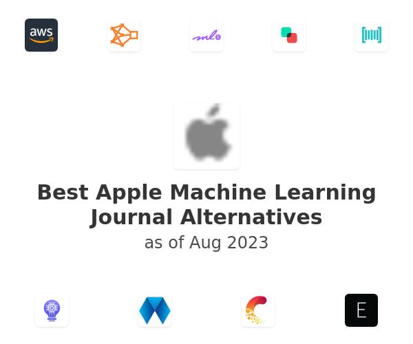 Best Apple Machine Learning Journal Alternatives