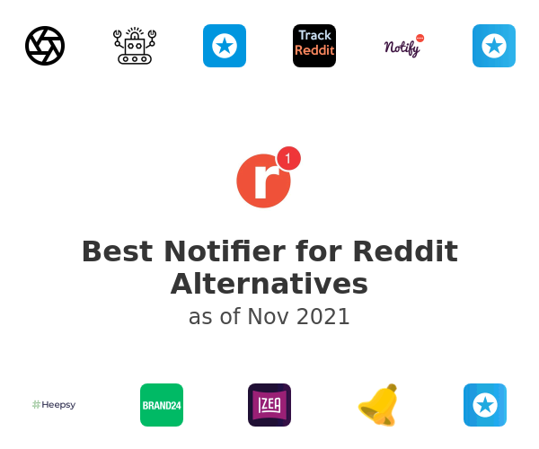 Best Notifier for Reddit Alternatives