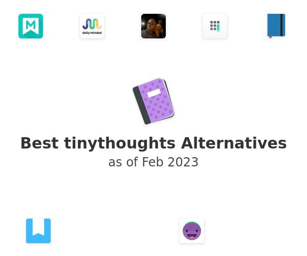 Best tinythoughts Alternatives