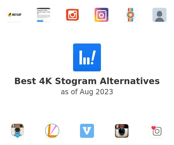 Best 4K Stogram Alternatives