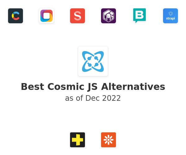 Best Cosmic JS Alternatives