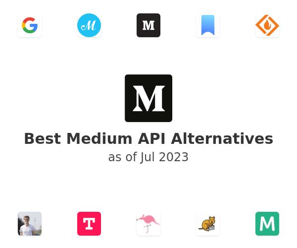 Best Medium API Alternatives