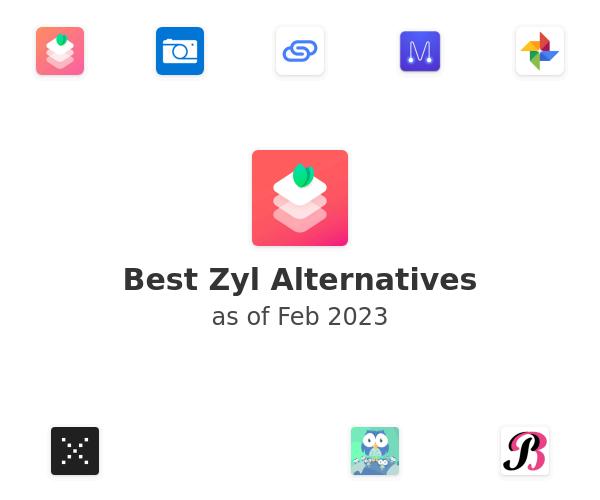 Best Zyl Alternatives