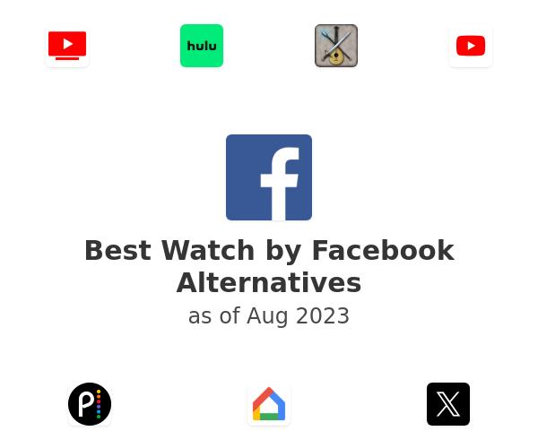 Best Watch by Facebook Alternatives