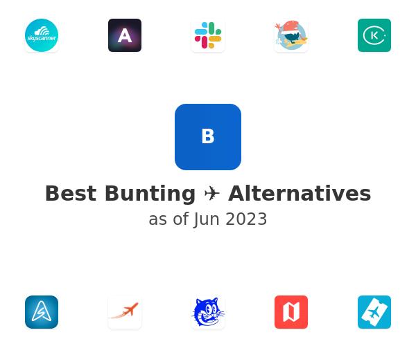 Best Bunting ✈️ Alternatives