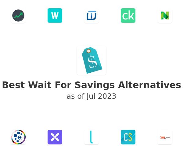 Best Wait For Savings Alternatives