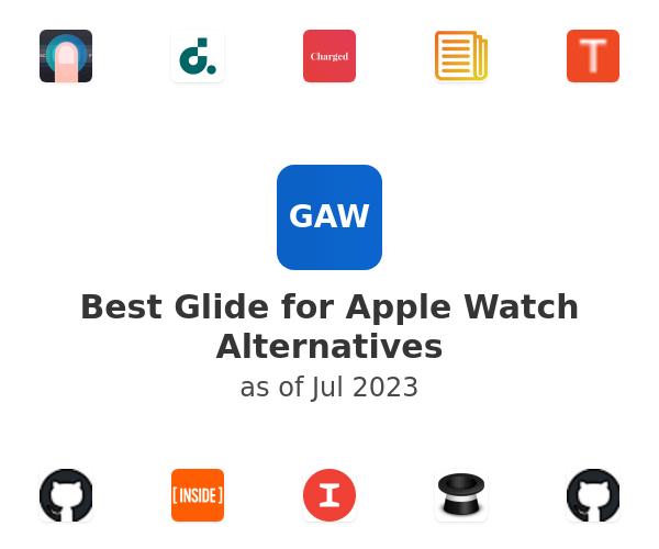 Best Glide for Apple Watch Alternatives