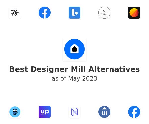 Best Designer Mill Alternatives