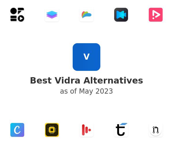Best Vidra Alternatives