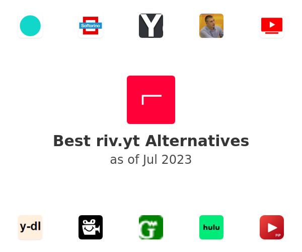 Best riv.yt Alternatives