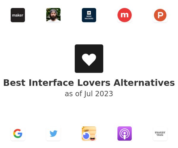 Best Interface Lovers Alternatives