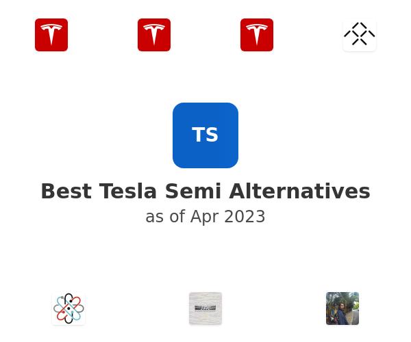 Best Tesla Semi Alternatives