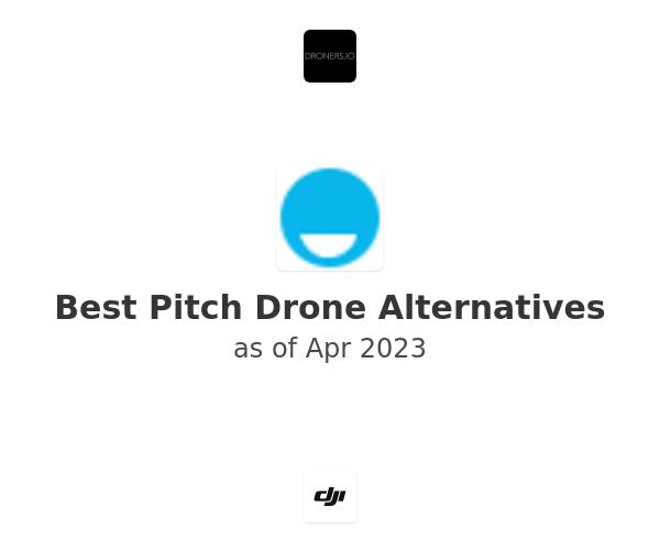 Best Pitch Drone Alternatives