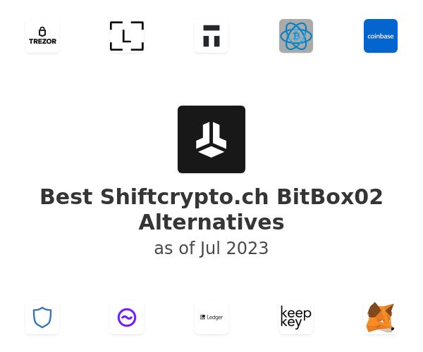 Best Shiftcrypto.ch BitBox02 Alternatives