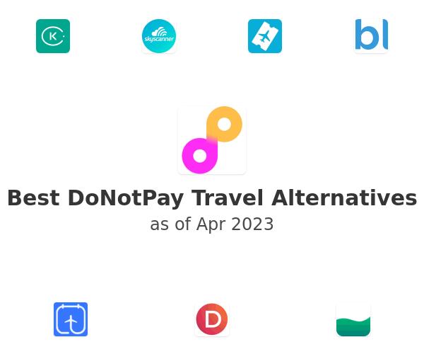 Best DoNotPay Travel Alternatives