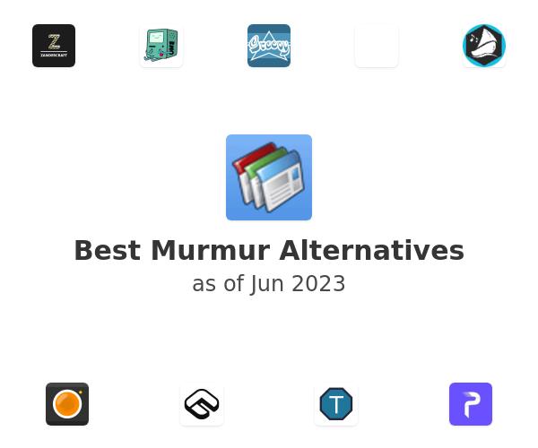 Best Murmur Alternatives